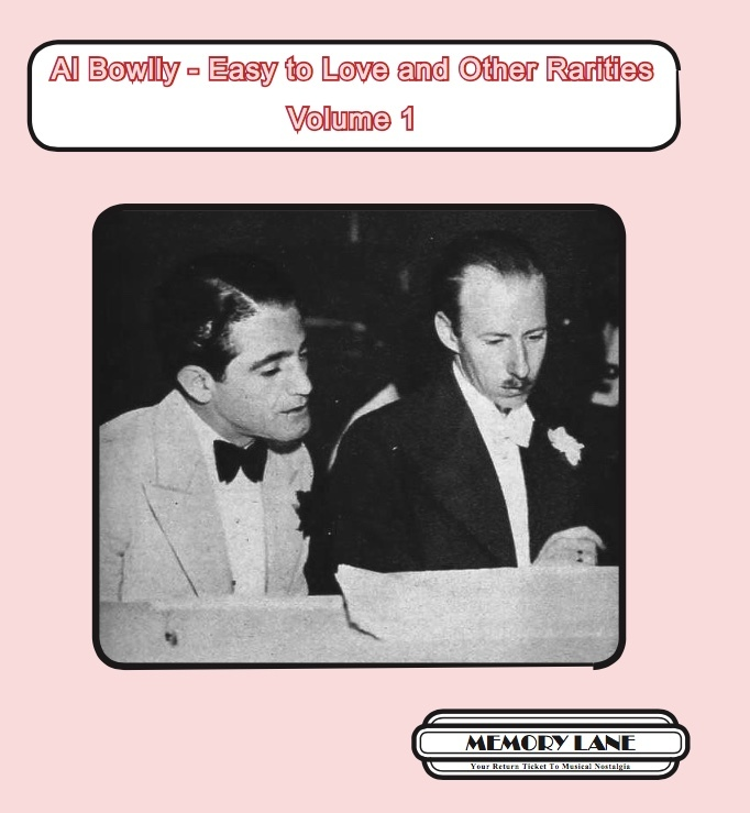 Al Bowlly - Easy to Love and Other Rarities Volume 1  MLMCD084