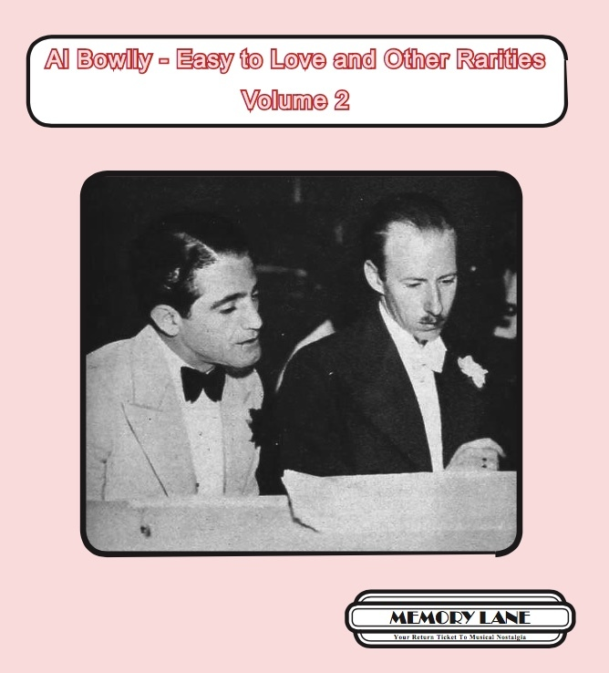 Al Bowlly - Easy to Love and Other Rarities Volume 2  MLMCD086
