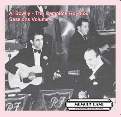 Al Bowlly, The Complete Roy Fox Sessions Volume 2