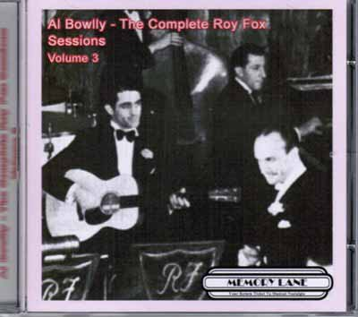 Al Bowlly, The Complete Roy Fox Sessions Volume 3