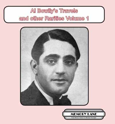 Al Bowlly's Travels and other Rarities Volume 1
