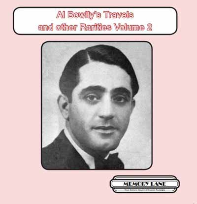 Al Bowlly's Travels and other Rarities Volume 2