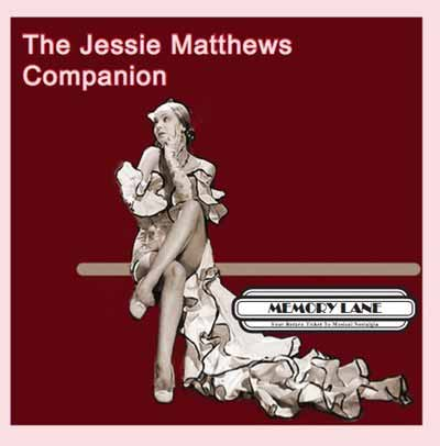 The Jessie Matthews Companion