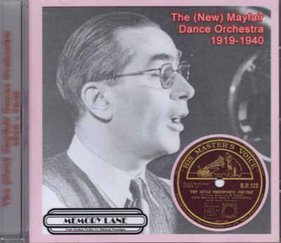 The (New) Mayfair Dance Orchestra 1919 – 1940